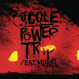 Power Trip Lyrics J. Cole